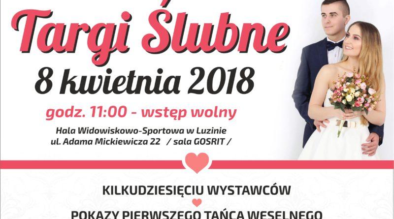 Zapraszamy na Targi Ślubne w Luzinie!