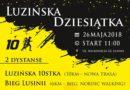 Zapraszamy do udziału w Luzińskiej 10 i Biegu Lusini