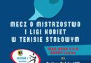Zapraszamy na mecz 1 ligi Tenisa Stołowego Kobiet !!!