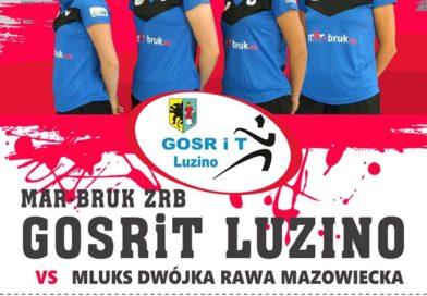 Zapraszamy na kolejny 1 ligowy mecz MAR BRUK ZRB GOSRiT Luzino