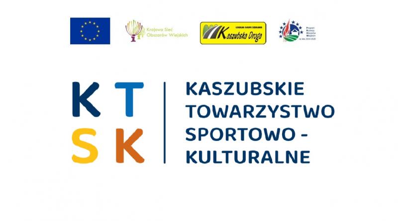 """Kaszubskie Towarzystwo Sportowo – Kulturalne otrzymało dofinasowanie ze środków Lokalnej Grupy Działania """"Kaszubska Droga"""""""