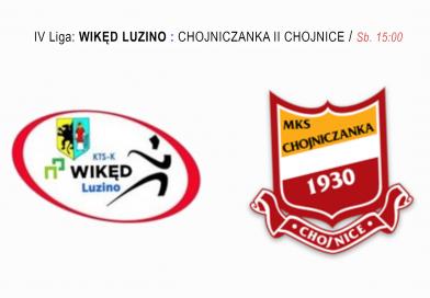 Wikęd Luzino zagra z rezerwami Chojniczanki