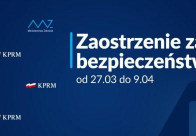 Nowe zasady bezpieczeństwa od 27 marca do 9 kwietnia‼