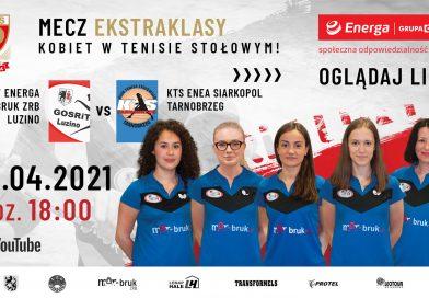 GOSRiT ENERGA MAR-BRUK ZRB Luzino podejmuje mistrzynie Polski
